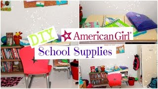 DIY American Girl School Supplies!!!