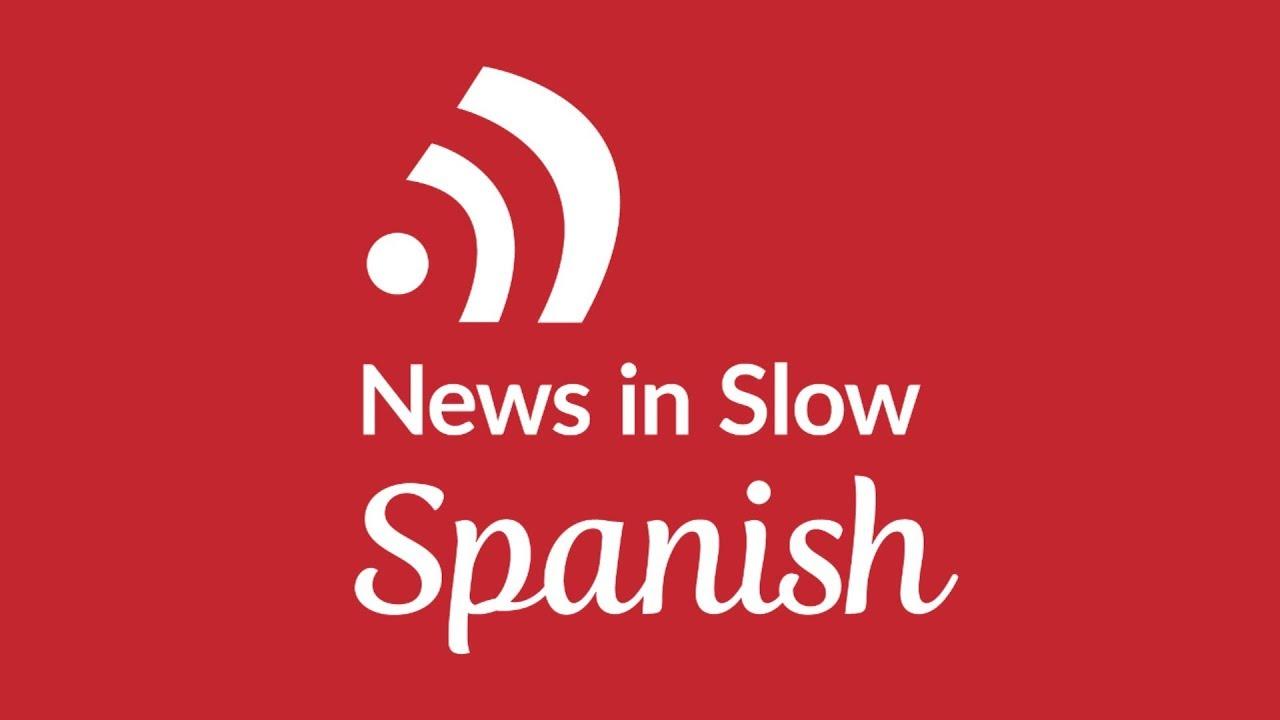 News in Slow Spanish (April 26, 2018) – Practice Spanish comprehension - YouTube