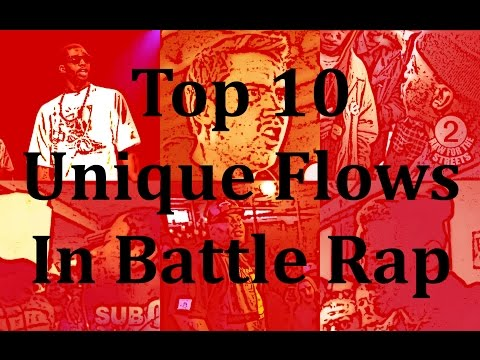 Top 20 Unique Flows in Battle Rap - Part 1