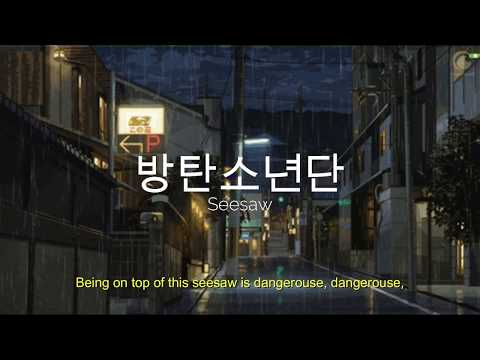 Seesaw [ 방탄소년단 ] But you're walking in the rain