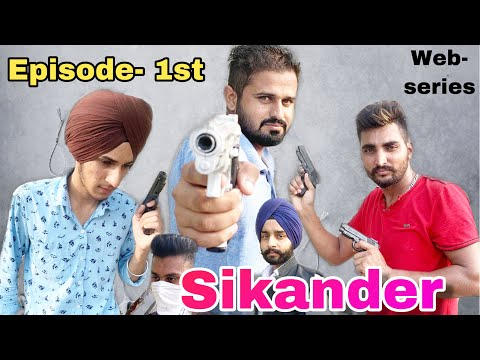 Sikander || Punjabi web series || Episode 1st latest movie 2019