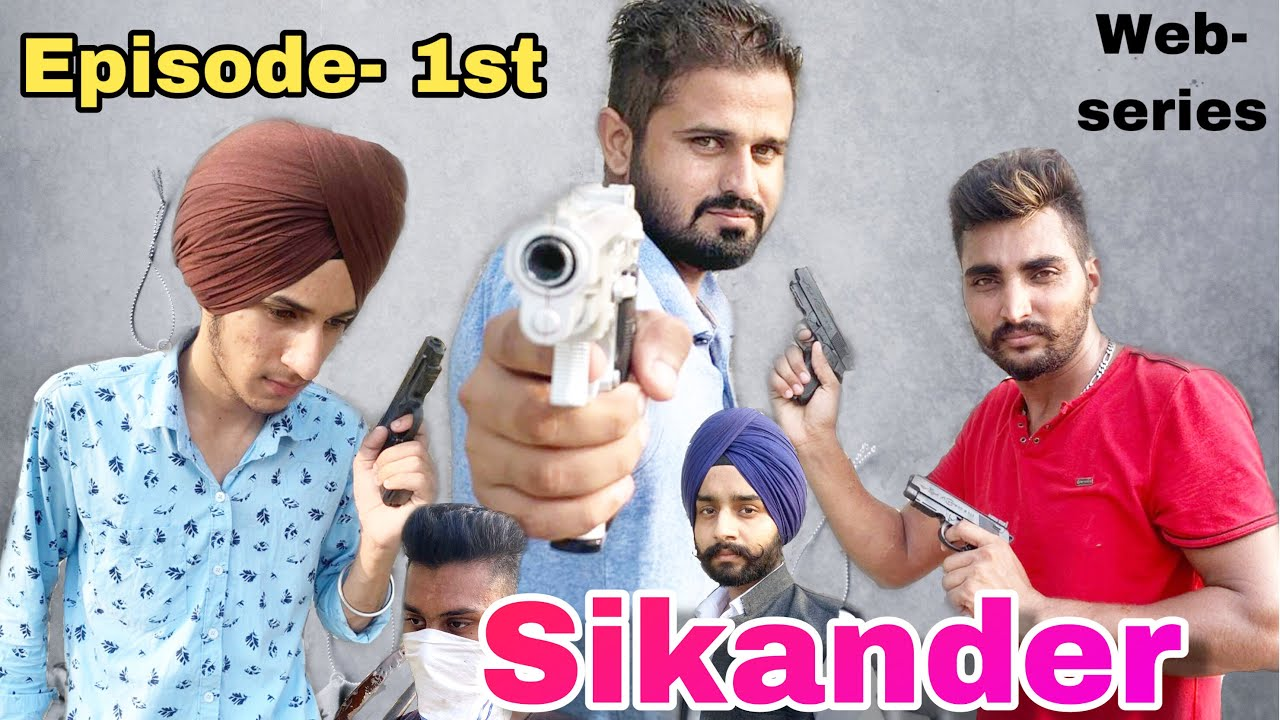 Sikander || Punjabi web series || Episode 1st latest movie 2019