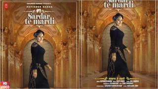 Rupinder Handa: Sardar Te Mardi | Deep Jandu | Latest Punjabi Songs 2017 |5K record