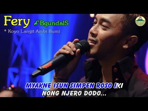 KOYO LANGIT AMBI BUMI ~ Fery   |      #music