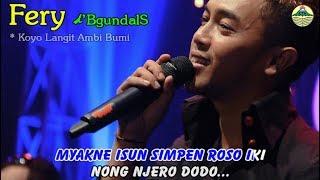 Download KOYO LANGIT AMBI BUMI ~ Fery   |   Official Video Mp3