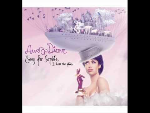 Aura Dione - Song For Sophie [I Hope She Flies]