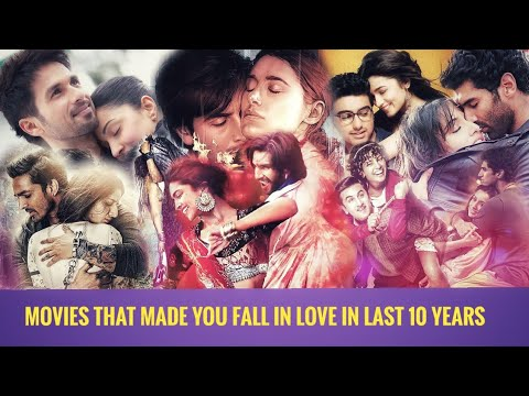 Download Top 10 best romantic Bollywood movies   Top Hindi romantic films of the decade   Love story movies