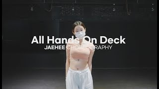 Tinashe - All Hands on Deck   Jaehee Girls Basic Class l @대전 GB ACADEMY댄스 오디션 학원