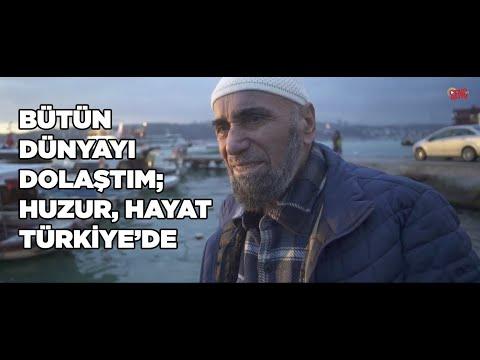 Bütün Dünyayı Dolaştım; Huzur, Hayat Türkiye'de