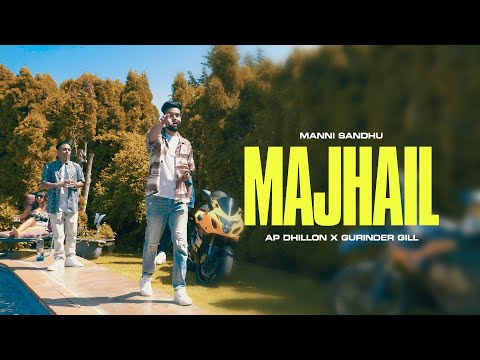 majhail-(official-video)-|-ap-dhillon-|-gurinder-gill-|-manni-sandhu-|-latest-punjabi-songs-2020