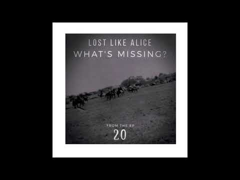 Lost Like Alice - What's Missing?