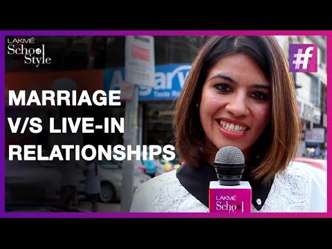 India Prefers Marriage or Live-In Relationship? | #fame School Of Style