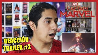 CAPTAIN MARVEL | REACCIÓN Trailer #2 | Capitán Marvel (2019) Reaction