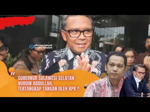 Operasi Tangkap Tangan KPK Jerat Gubernur Sulsel
