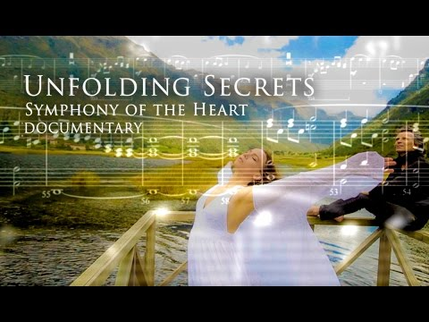 Unfolding Secrets - Symphony of the Heart Documentary by Marco Missinato