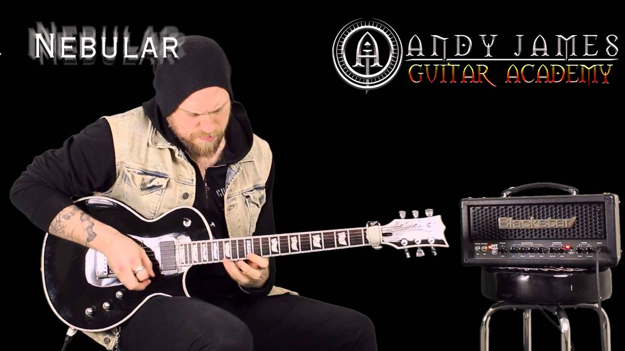 Andy James Guitar Academy NEW RELEASE - Nebular Lesson ...