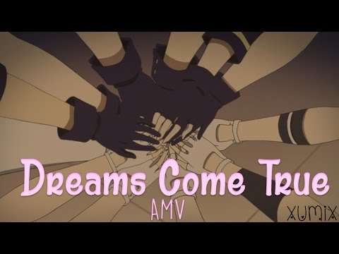 Tsukiuta「AMV」-【Dreams Come True】