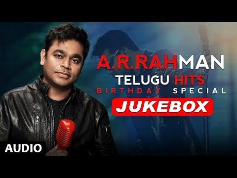 A R Rahman Telugu Hits Jukebox | AR Rahman Birthday Special | AR Rahman Telugu Songs