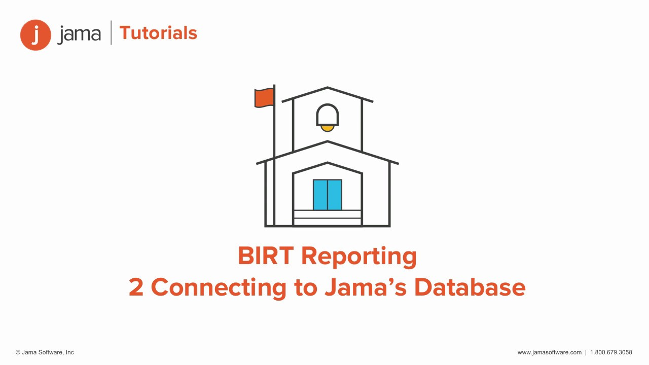 BIRT Reporting: Connecting to Jama's Database tutorial