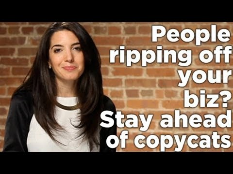 Are People Ripping Off Your Business? How To Stay Ahead of Copycats