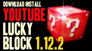 YOUTUBE LUCKY BLOCK MOD 1.12.2 minecraft - how to download and install [lucky block mod addon]