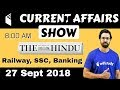 8:00 AM - Current Affairs Show 27 Sept | RRB ALP/Group D, SBI Clerk, IBPS, SSC, UP Police