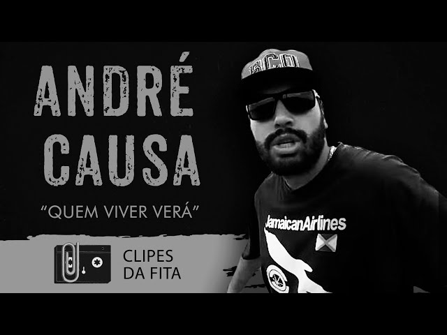 André Causa - Quem Viver Verá
