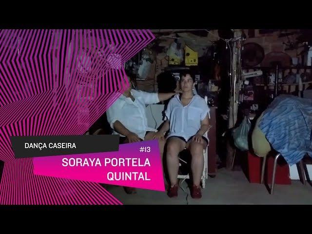 Dança Caseira: Soraya (ep 13) - Quintal
