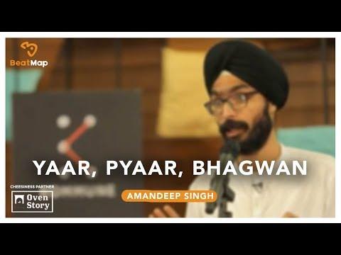 Yaar, Pyaar, Bhagwan - Amandeep Singh   The Storytellers