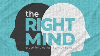 The Right Mind  Session 6  The Focused Mind 20201018