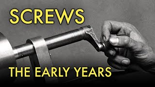 Screws - The Early Years
