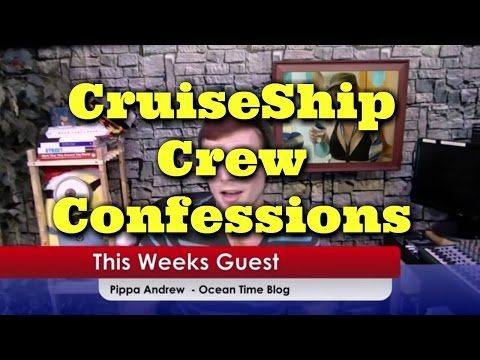 Cruiseweek.TV live - Ships crew life with Pippa cruises to g