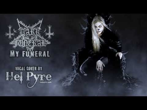 Dark Funeral - My Funeral (vocal cover)