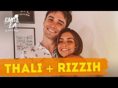 Thalita Meneghim e Rizzih se Reencontram  Canta Lá Na Casa De Praia  Música Multishow