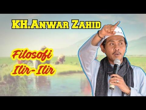 KH. Anwar Zahid | FilosofiTembang Lir Ilir - Pengajian Full