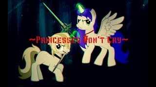 Пони клип ~Princesses Don't Cry~ (канон)