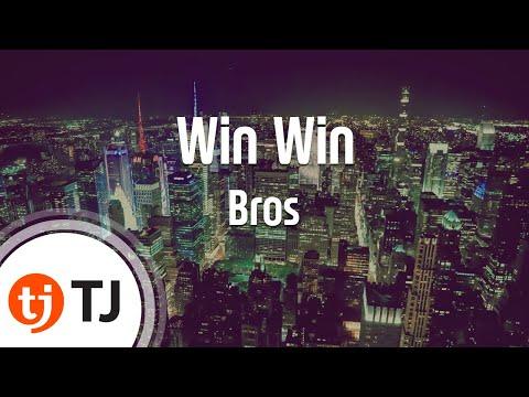 [TJ노래방] Win Win - Bros / TJ Karaoke