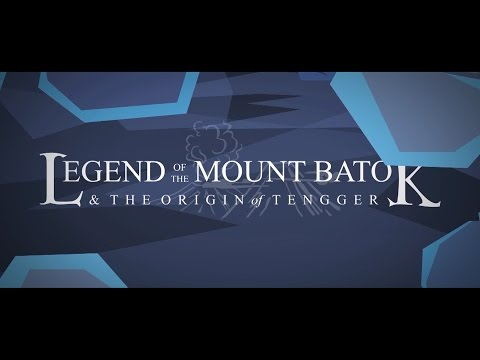 Legend of the Mount Batok & the Origin of Tengger (2D) PLAY ON Animation