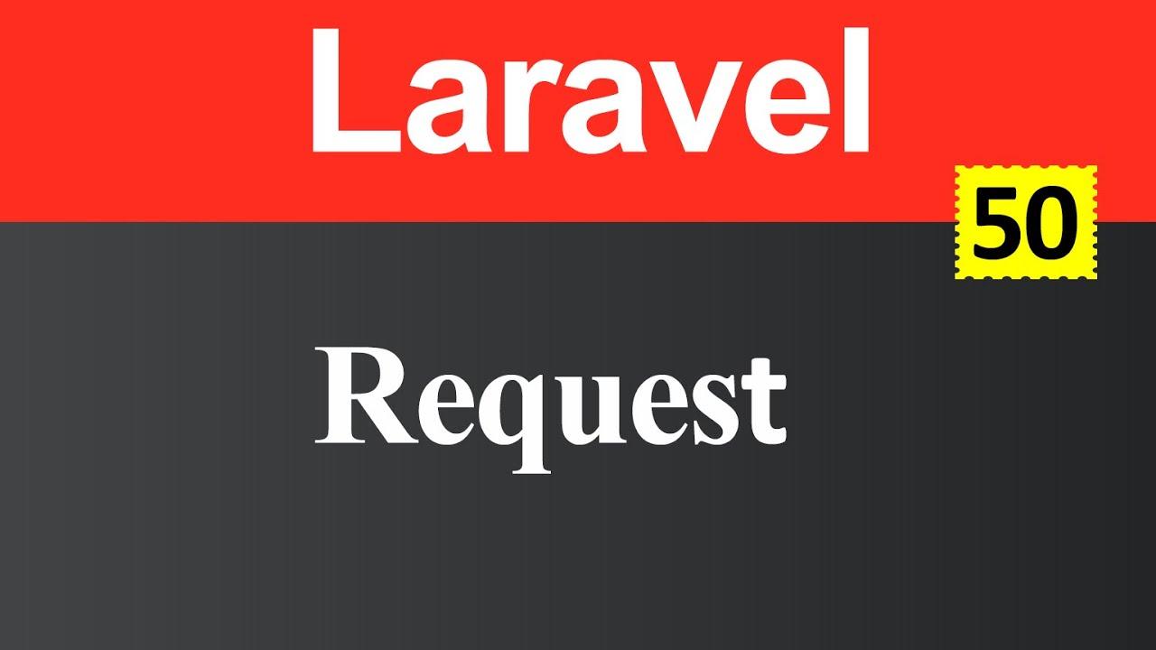 Request in Laravel