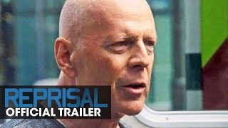 Reprisal (2018 Movie) Official Trailer - Bruce Willis, Frank Grillo