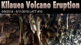 Hawaii Kilauea Volcano 2018 Eruption Lavacicles LATT #10