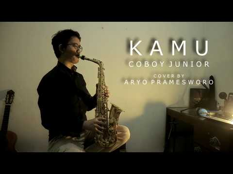 Kamu - Coboy Junior (Saxophone Cover by Aryo Pramesworo)