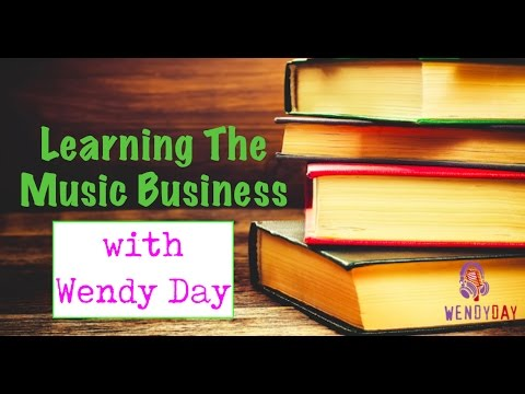 Learning The Business Of Music | Wendy Day
