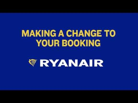 Making A Change To Your Booking | Ryanair