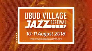Download Lagu UBUD VILLAGE JAZZ FESTIVAL 2018 - OFFICIAL VIDEO TEASER mp3