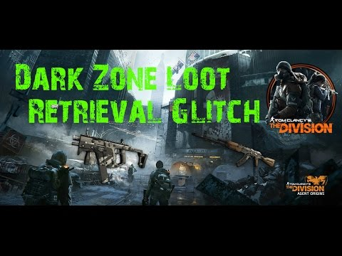 The Division | Dark Zone/Farming Loot Glitch Tutorial | Pickup Loot Without Touching It