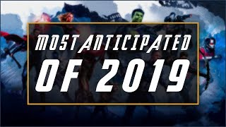 Most Anticipated Geeky Things in 2019