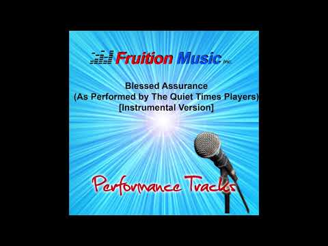 Blessed Assurance (As Performed by The Quiet Times Players) [Instrumental Version]