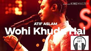 wohi-khuda-hai---atif-aslam-new-song-cocke-studio