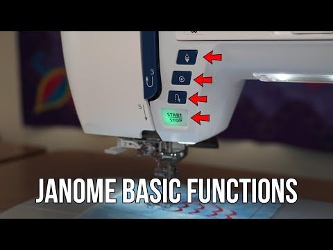 How To Use The Basic Functions On Janome Computerized Sewing Machines